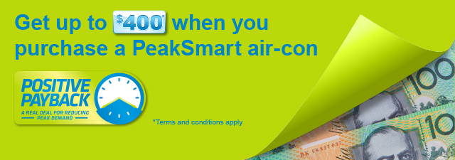 Get up to $500 back on a PeakSmart air-con Positive Payback